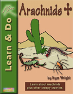 Arachnid Unit Study The Arachnid Unit covers the